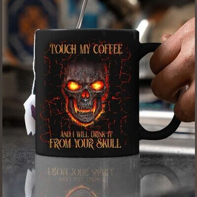 Skull Mug, Touch My Coffee Mug, Skeleton Coffee Mug, Halloween Coffee Mug, Ceramic Mug