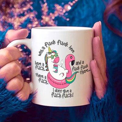 Unicorn With A Fuck Fuck Here Mug Funny Coffee Cup with Swear Words and Irreverent Humor 110z 15oz Mug