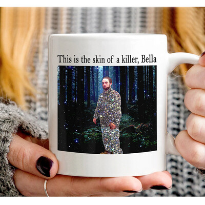This Is The Skin Of A Killer Bella Funny Meme, Robert Pattinsons meme, Edward Cullens Twitlights Movie Mug White Mug 11 Oz, 15 Oz Jolly Family Gift