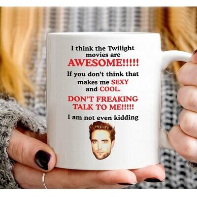 I Think The Twilights Movie Are Awesome The Twilights Saga Mug Jacob Twilightt, Robert Pattinson, Twilights Movie mug White Cup 11 Oz, 15Oz Jolly Family Gift