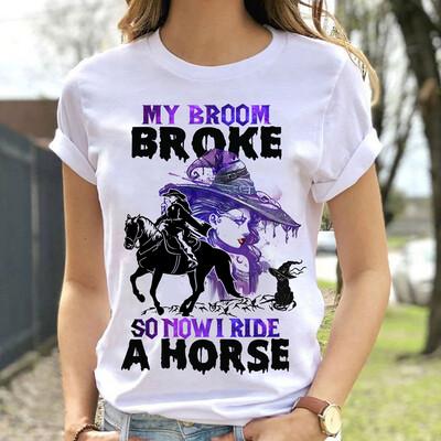 My Brooms broke so now I ride a horse Kids Trending Unisex Tank Top Sweatshirt Hoodie Long Sleeve T Shirt