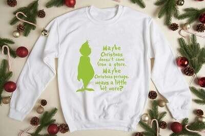 The Grinch May Be  Christmas Swearshirt Hoodie Funny Grinch Shirt Christmas Grinch My Day Shirt Merry Christmas Trending Hoodies Sweatshirt Long Sleeve V Neck Tank Top Tee  Shirt
