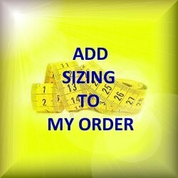 ADD SIZING TO MY ORDER