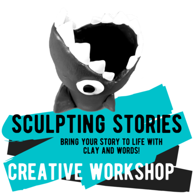 Creative Workshop - Sculpting Stories - A Creative Writing Exploration with Characters You Make!