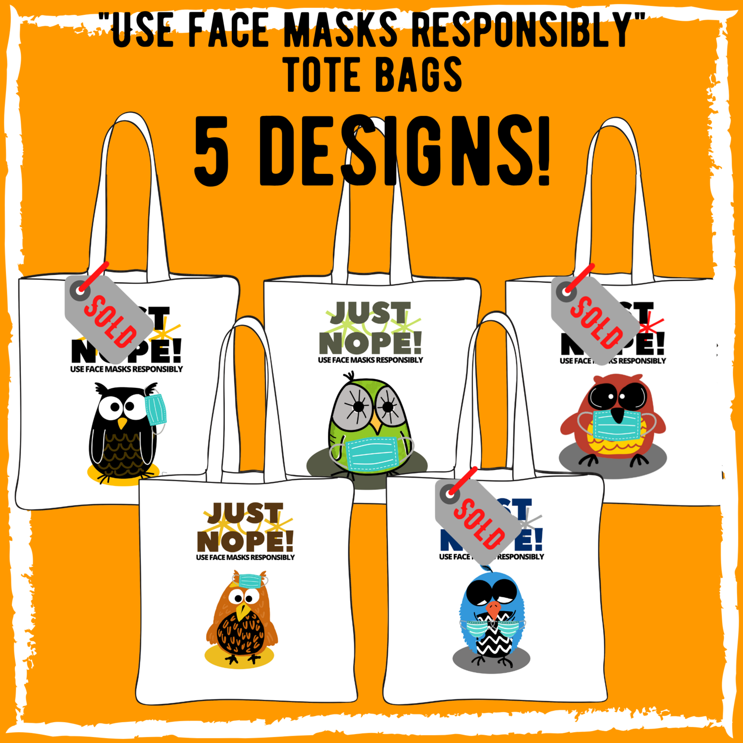 """Use Face Masks Responsibly"" - White Canvas Tote Bag - 5 Designs"