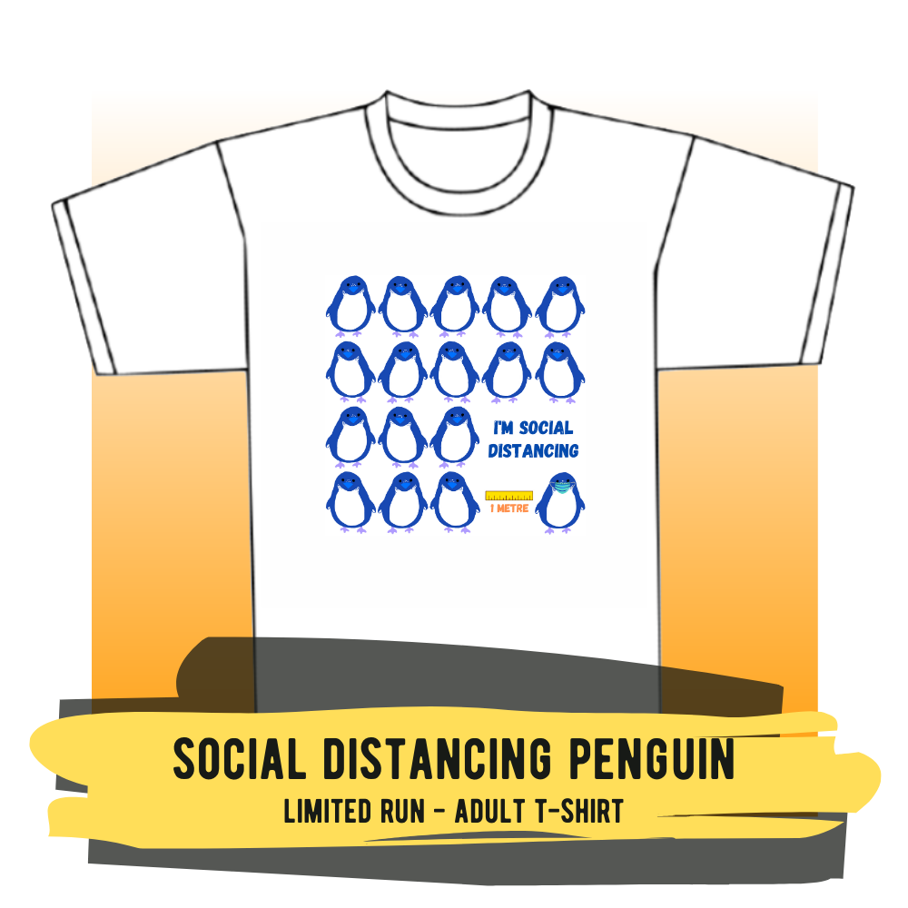 "Adult T-shirt - ""Social Distancing Penguin"""