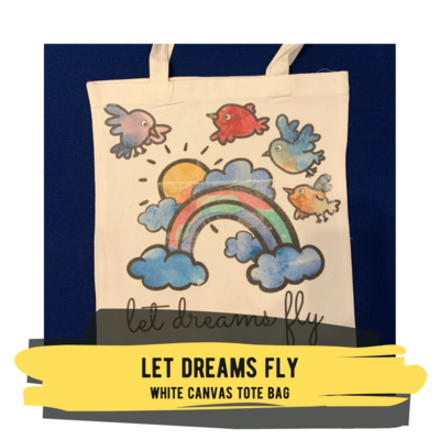 Let Dreams Fly - White Canvas Tote Bag