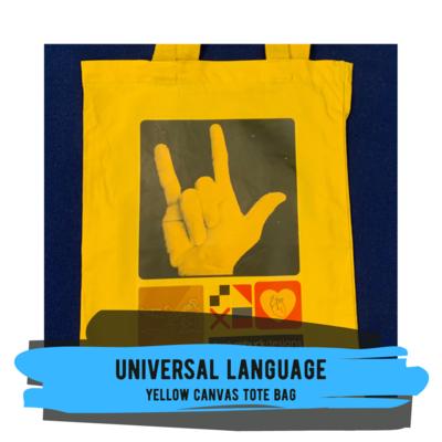 Universal Language - Yellow Canvas Tote Bag