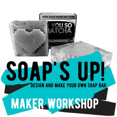 Maker Workshop - Soap's Up! - Make Your Own Bar Soap
