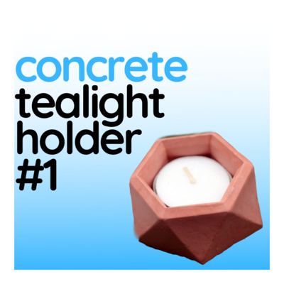 Concrete Tealight Holder (Design #1) with Raw Finish