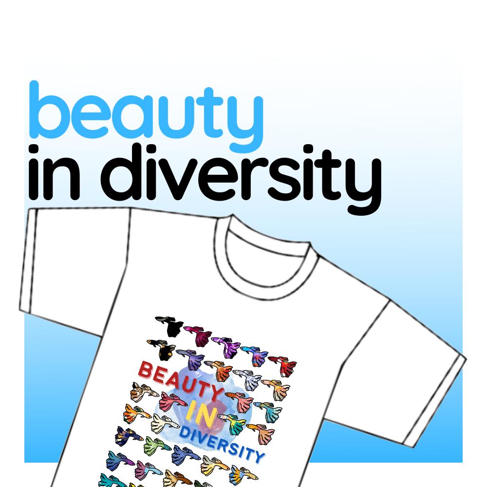 """T-shirt - """"Beauty in Diversity"""""""