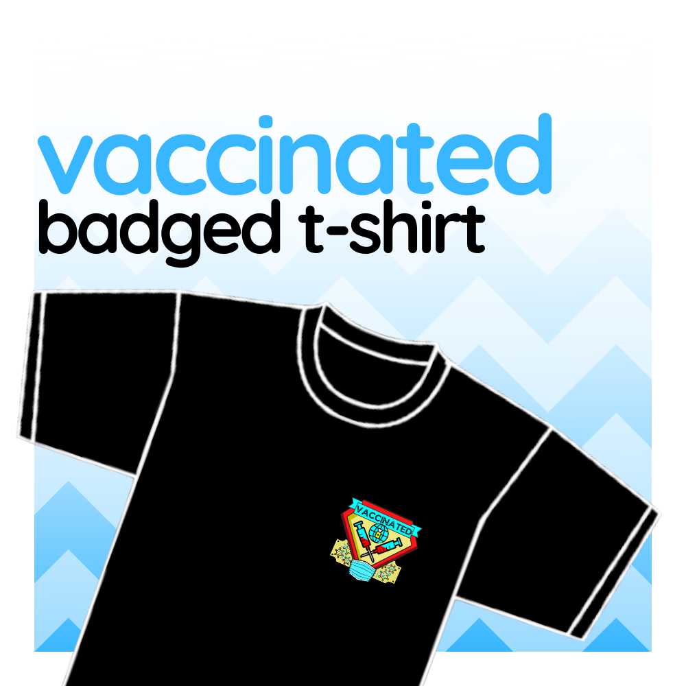 """T-shirt - """"Vaccinated"""""""