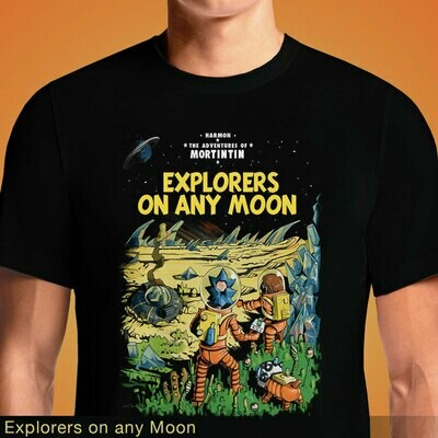 Explorers on any Moon