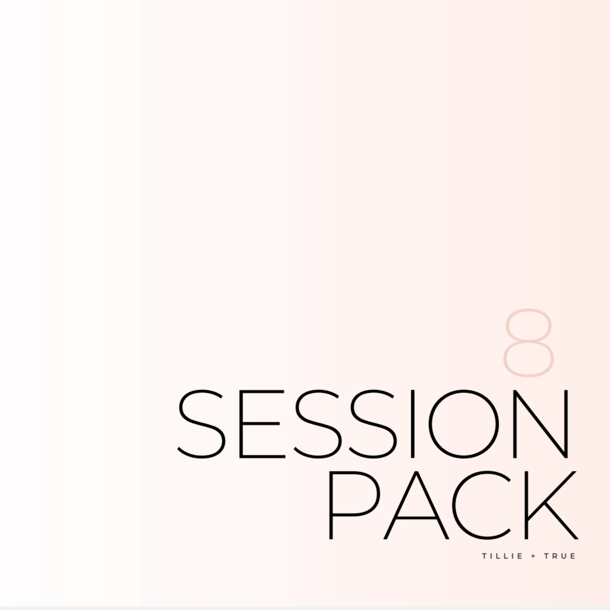 8 Session Pack ($90/Session)