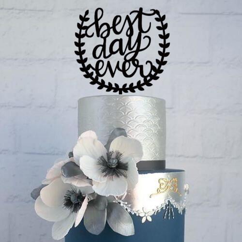 Wedding cake topper, Best day ever cake topper for wedding, botanical cake topper, calligraphy cake topper for engagement or wedding cake.