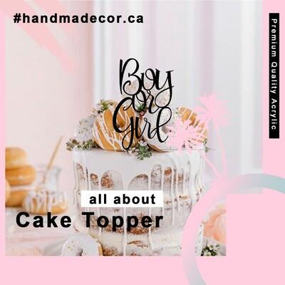 Custom Boy or Girl Cake Topper - Acrylic Cake Topper - Gender Cake topper