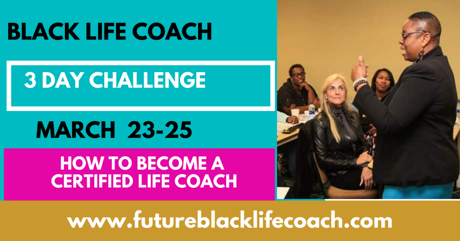 Future Black Life Coach 3-Day Challenge
