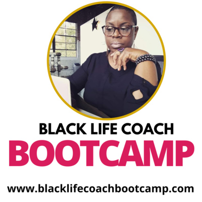 Black Life Coach Bootcamp