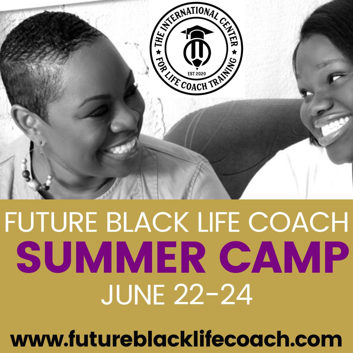 Future Black Life Coach SUMMER CAMP