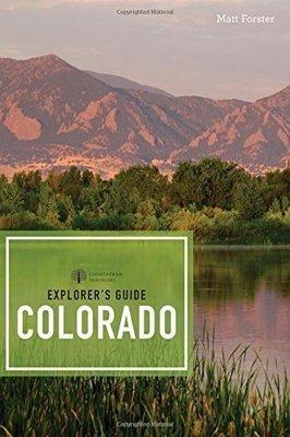 Explorer's Guide Colorado, third edition