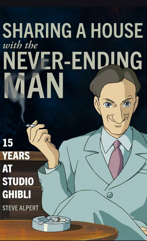 Compartir casa con el hombre interminable. 15 años en Studio Ghibli