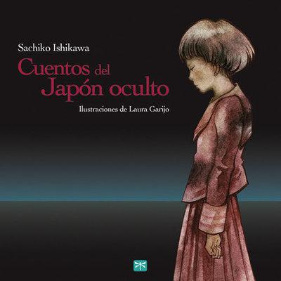 Cuentos del Japón Oculto (2ª edición)