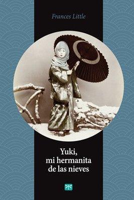 Yuki, mi hermanita de las nieves