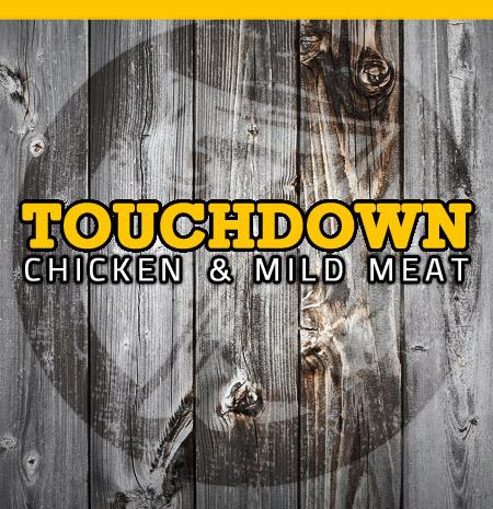 Touchdown Chicken & Mild Meat