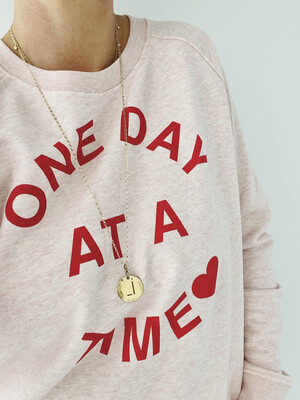 Love Sweat & Tees One Day at A Time Sweatshirt - Pink