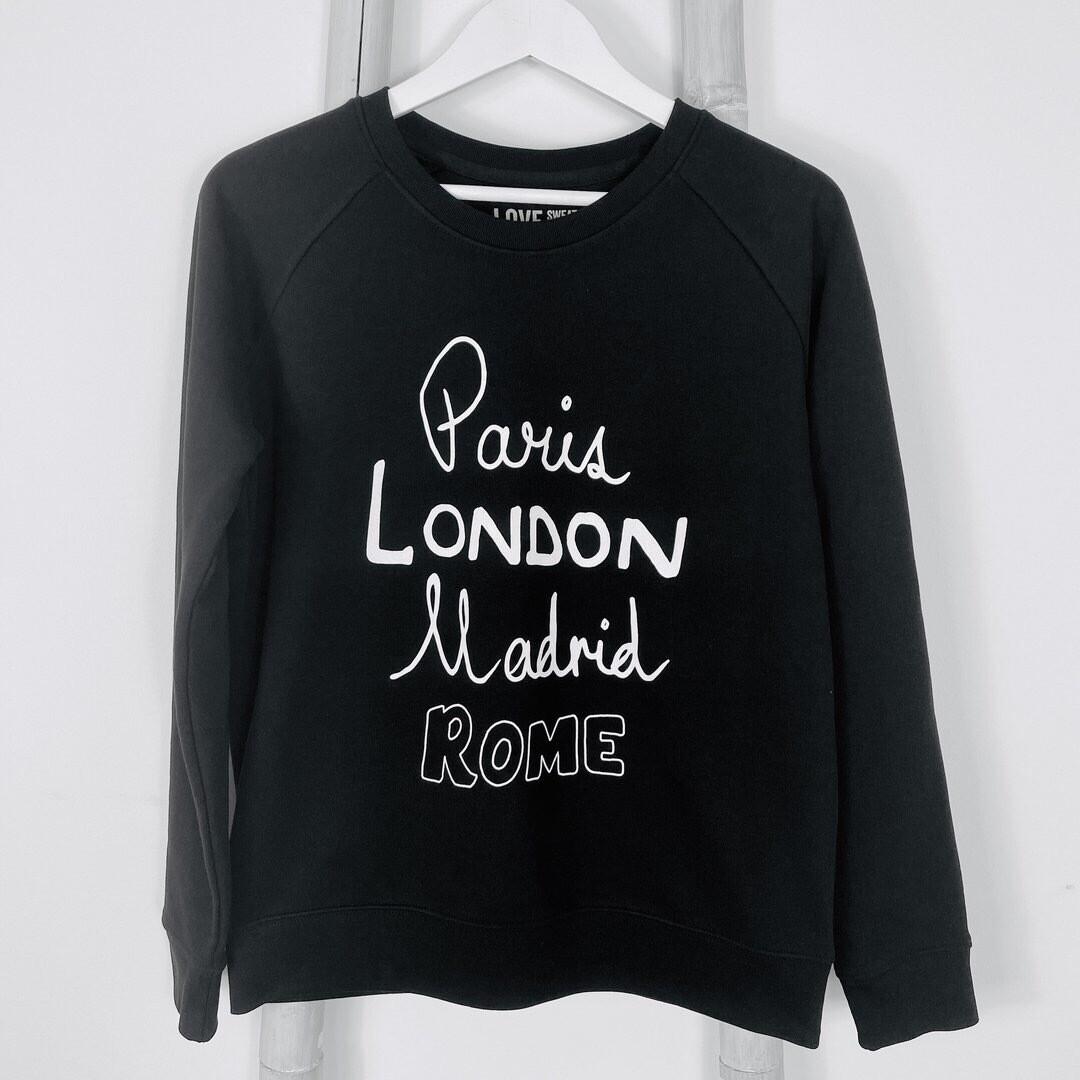 Love Sweat & Tee's Paris London Madrid Rome Sweatshirt - Black