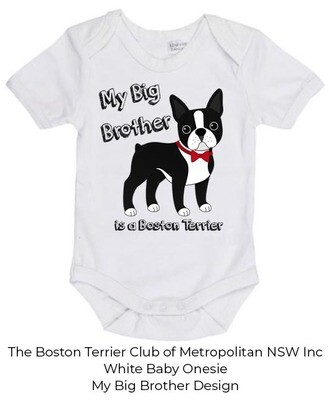 Baby Onesie - My Big Brother is a Boston Terrier