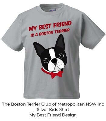 Kids/Toddler/Baby T-Shirt - My Best Friend is a Boston Terrier