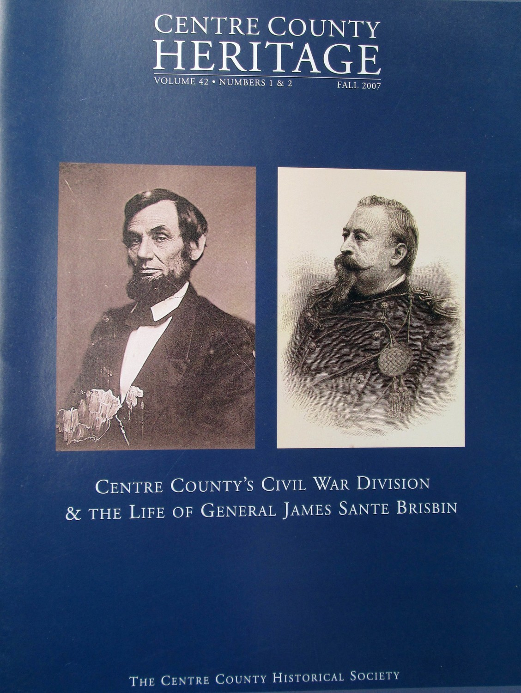 Centre County Heritage 2007 - Centre County's Civil War