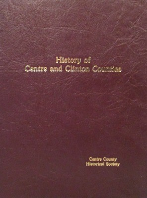 The History of Centre and Clinton Counties (Linn's History)