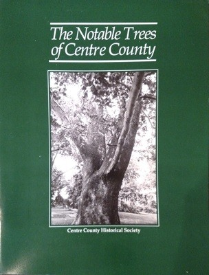 The Notable Trees of Centre County
