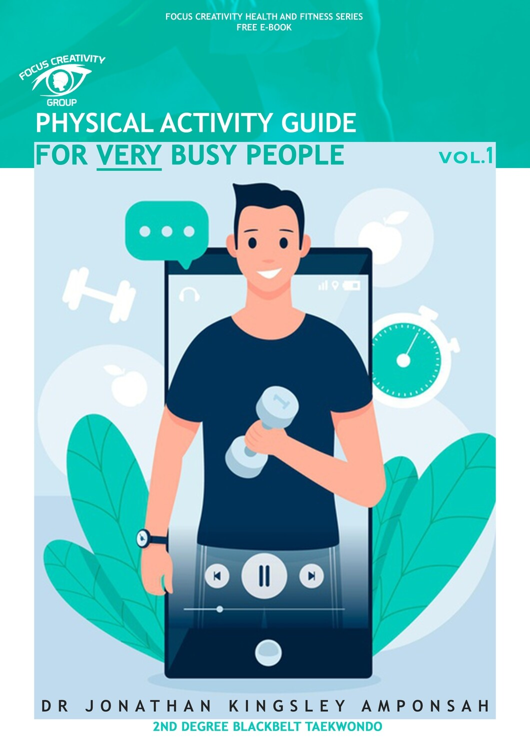 PHYSICAL ACTIVITY GUIDE  FOR VERY BUSY PEOPLE EBOOK