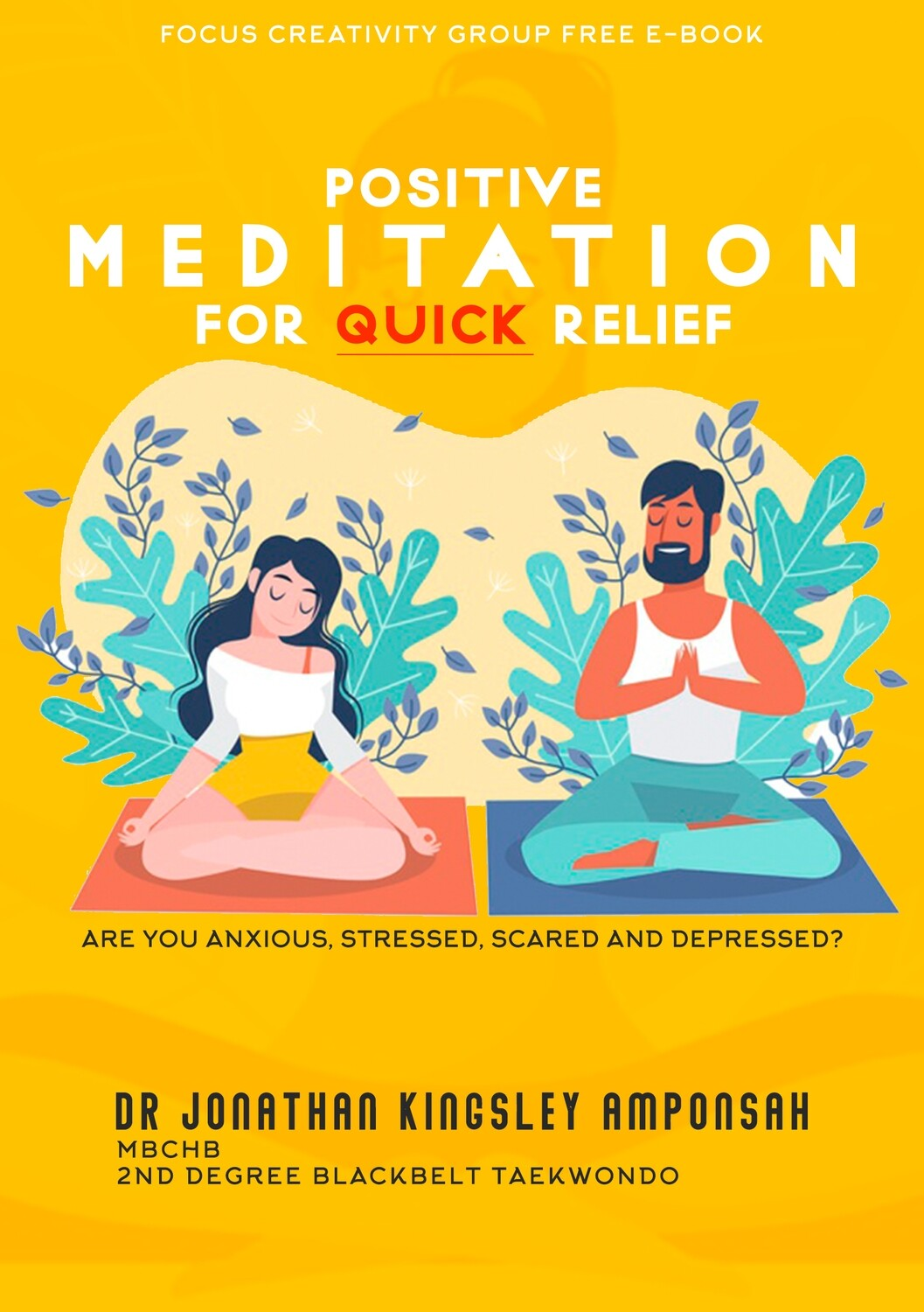 Free EBook: POSITIVE Meditation For Quick Relief