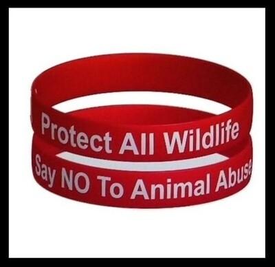 PROTECT ALL WILDLIFE - SAY NO TO ANIMAL ABUSE' WRISTBAND