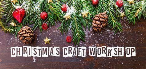 Christmas Crafts Workshops 2021