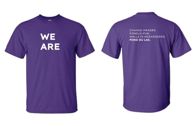 We Are Fond du Lac Shirt