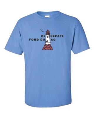Celebrate Fond du Lac Shirt