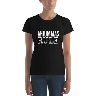 AHJUMMAS RULE Women's short sleeve t-shirt