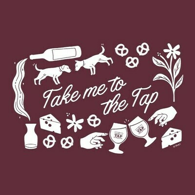 Take Me To The Tap T-shirt (Maroon)