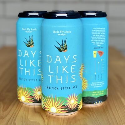 Birds Fly South Days Like This (4pk)