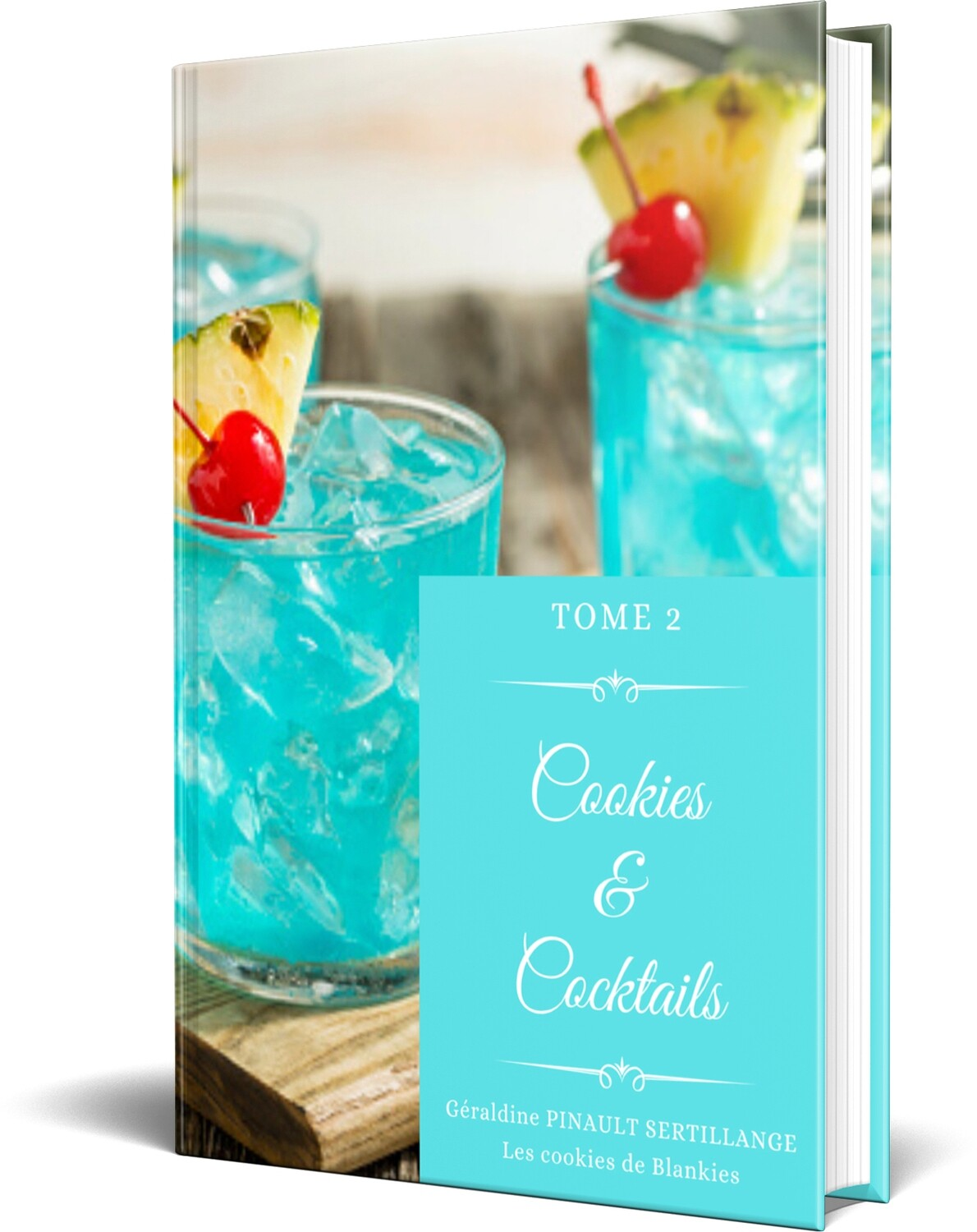TOME 2 - Cookies & Cocktails