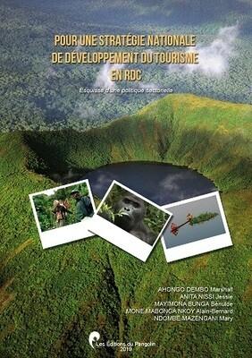 POUR UNE STRATÉGIE NATIONALE DE DÉVELOPPEMENT DU TOURISME EN RDC
