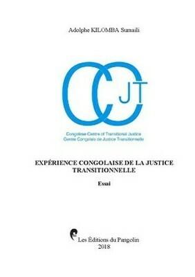 EXPÉRIENCE CONGOLAISE DE LA JUSTICE TRANSITIONNELLE