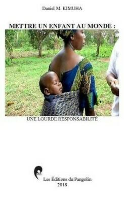 Mettre un enfant au monde, une lourde responsabilité