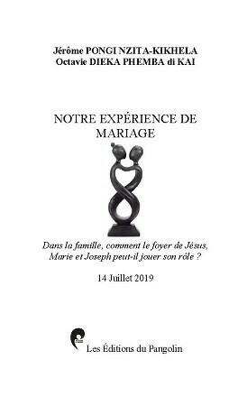 NOTRE EXPÉRIENCE DE MARIAGE