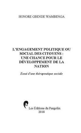 L'ENGAGEMENT POLITIQUE OU SOCIAL DES CITOYENS : UNE CHANCE POUR LE DÉVELOPPEMENT DE LA NATION